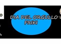 El día del Orgullo Friki